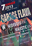 Garage FLAVA w/ The Wideboys (UK) & Mc Majestic (UK)