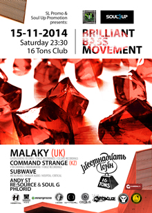 Brillilant Bass Movement w/ MALAKY (UK)