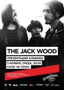 The Jack Wood — Презентация альбома