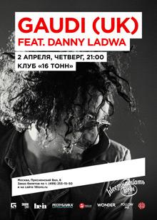 GAUDI (UK) feat. Danny Ladwa