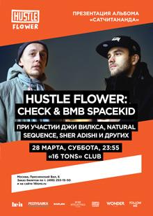 Hustle Flower: Check & BMB SpaceKid