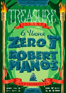 Treasure Island w/ Zero T & Robert Manos [UK/USA]
