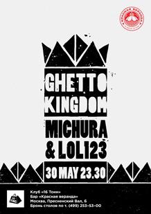 Ghetto Kingdom: Michura & L0L123