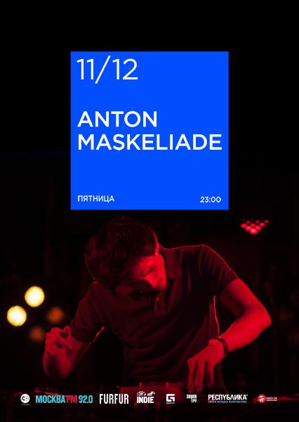Афиша Anton Maskeliade (Live)