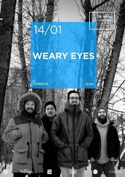 Афиша Weary Eyes